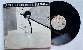 BILL Wyman – (Si Si) Je Suis Un Rock Star DJ PROMO