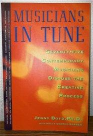 Musicians in Tune: 75 Contemporary Musicians Discuss