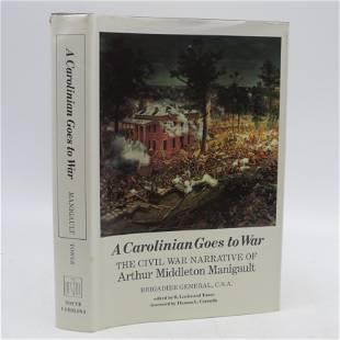 A Carolinian Goes to War: The Civil War Narrative of