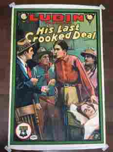 His Last Crooked Deal - Very Rare (1913) US One Sheet