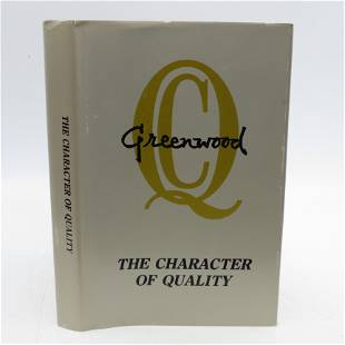 The Character Of Quality: the Story of Greenwood (SC)