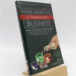 Poker Strategies for a Winning Edge in Business (First