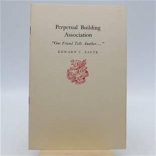 "Perpetual Building Association: ""One Friend Tells"