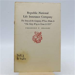 Republic National Life Insurance Company: The Story of