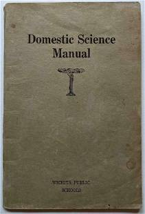 1920 DOMESTIC SCIENCE MANUAL TEXT BOOK, WICHITA HIGH
