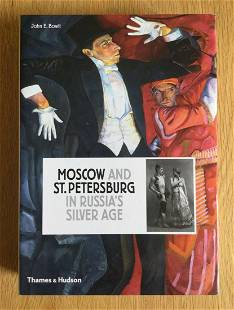 MOSCOW & ST.PETERSBURG. IN RUSSIA'S SILVER AGE 1900 -
