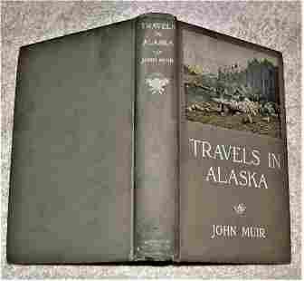 TRAVELS IN ALASKA by John Muir 1st edition