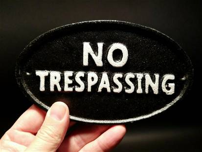 Cast Iron NO TRESPASSING Sign w Raised Letters