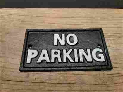 Cast Iron No Parking Sign w Raised Letters