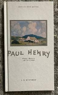 PAUL HENRY. LIVES OF IRISH ARTISTS