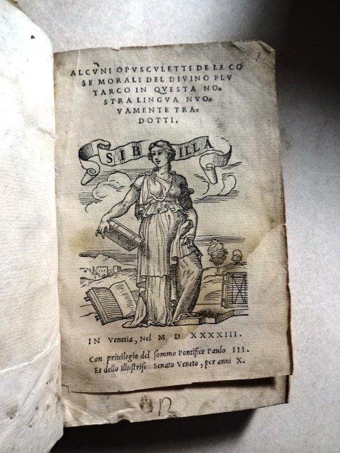 Alcuni Opusculetti le Cose Morali del Divino Plutarco - 3