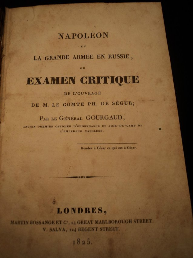 Napoleon & the Grand Army in Russia by Gaspard Gourgaud - 2