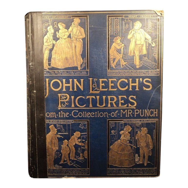 John Leech's Pictures: from the Collection of Mr. Punch