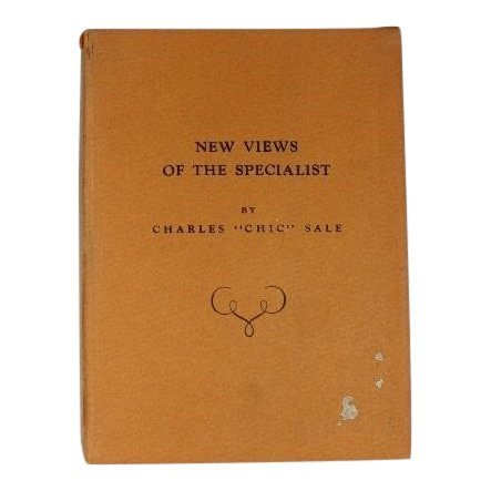 "New Views of the Specialist by Charles ""Chic"" Sale"