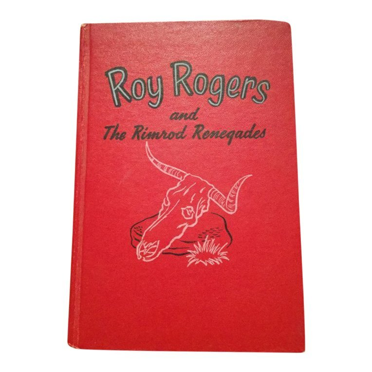 Roy Rogers and The Rimrod Renegades by Snowden Miller