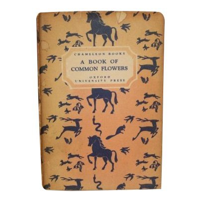 A Book of Common Flowers by Rose Bracher