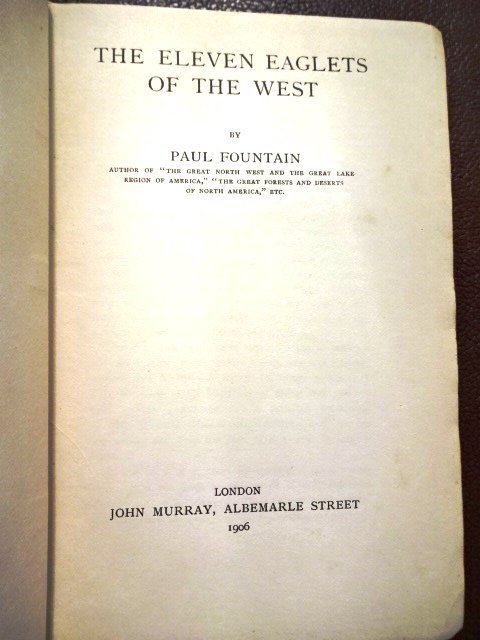The Eleven Eaglets of the West by Paul Fountain - 2