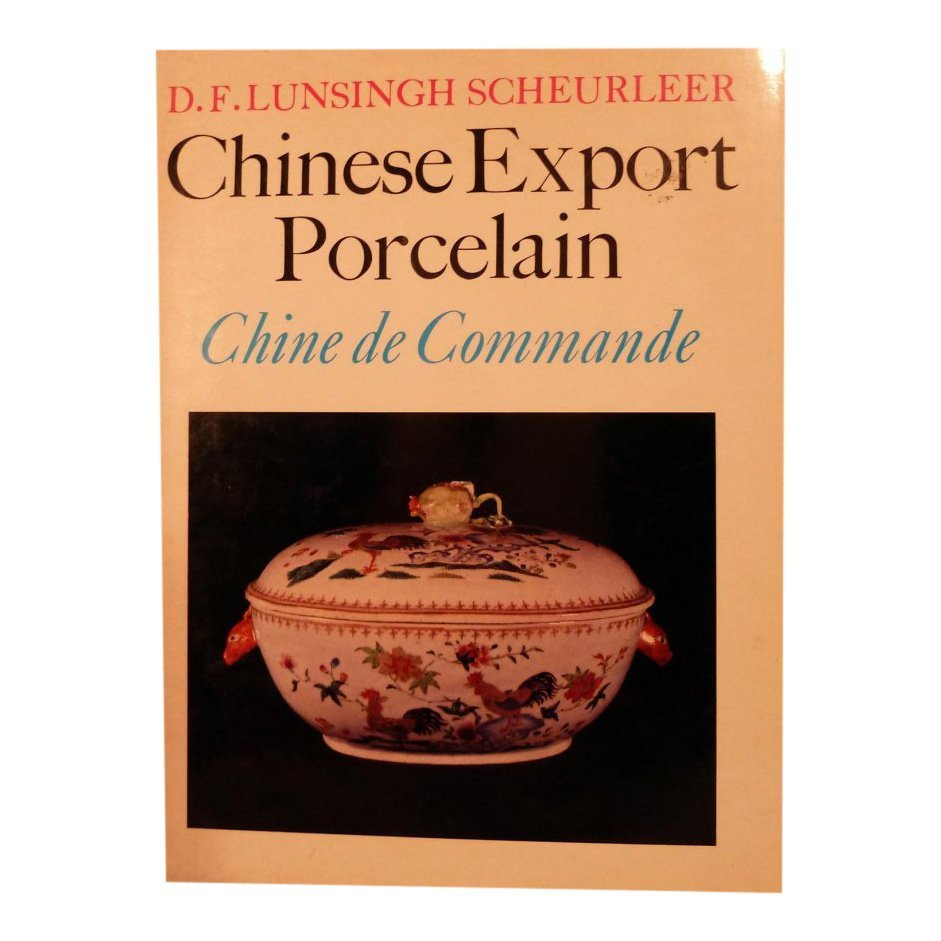 Chinese Export Porcelain by Scheurleer, 1974
