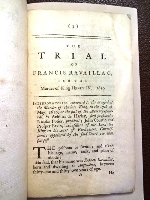 Trial of Francis Ravaillac for Murder of Henry IV, 1757 - 2