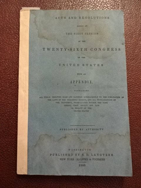 1840 Acts Resolution Congress Mexico & Indian Treaties - 3