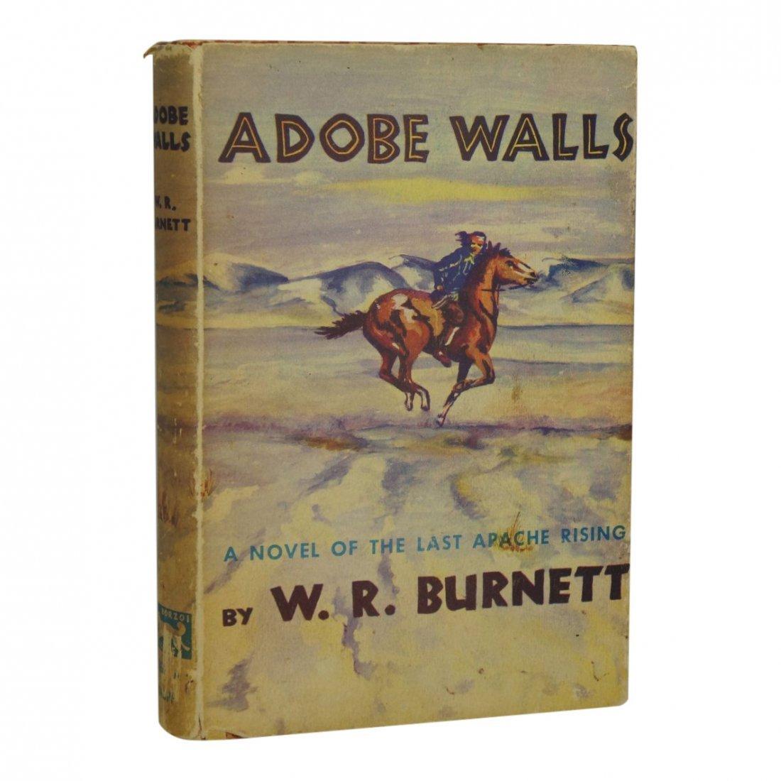 Adobe Walls: Last Apache Rising by W. R. Burnett