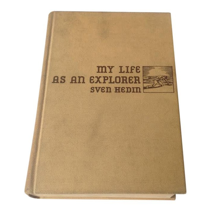 My Life as an Explorer by Sven Hedin