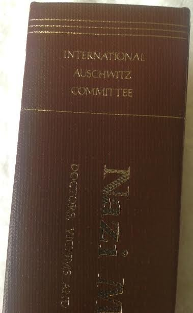 Nazi Medicine: Doctors Victims & Medicine in Auschwitz - 2