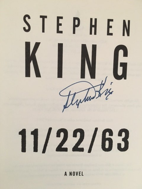 11/22/63 by Stephen King, Signed 2011 - 6