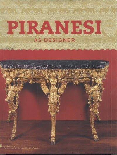 Sarah Lawrence: Piranesi as Designer