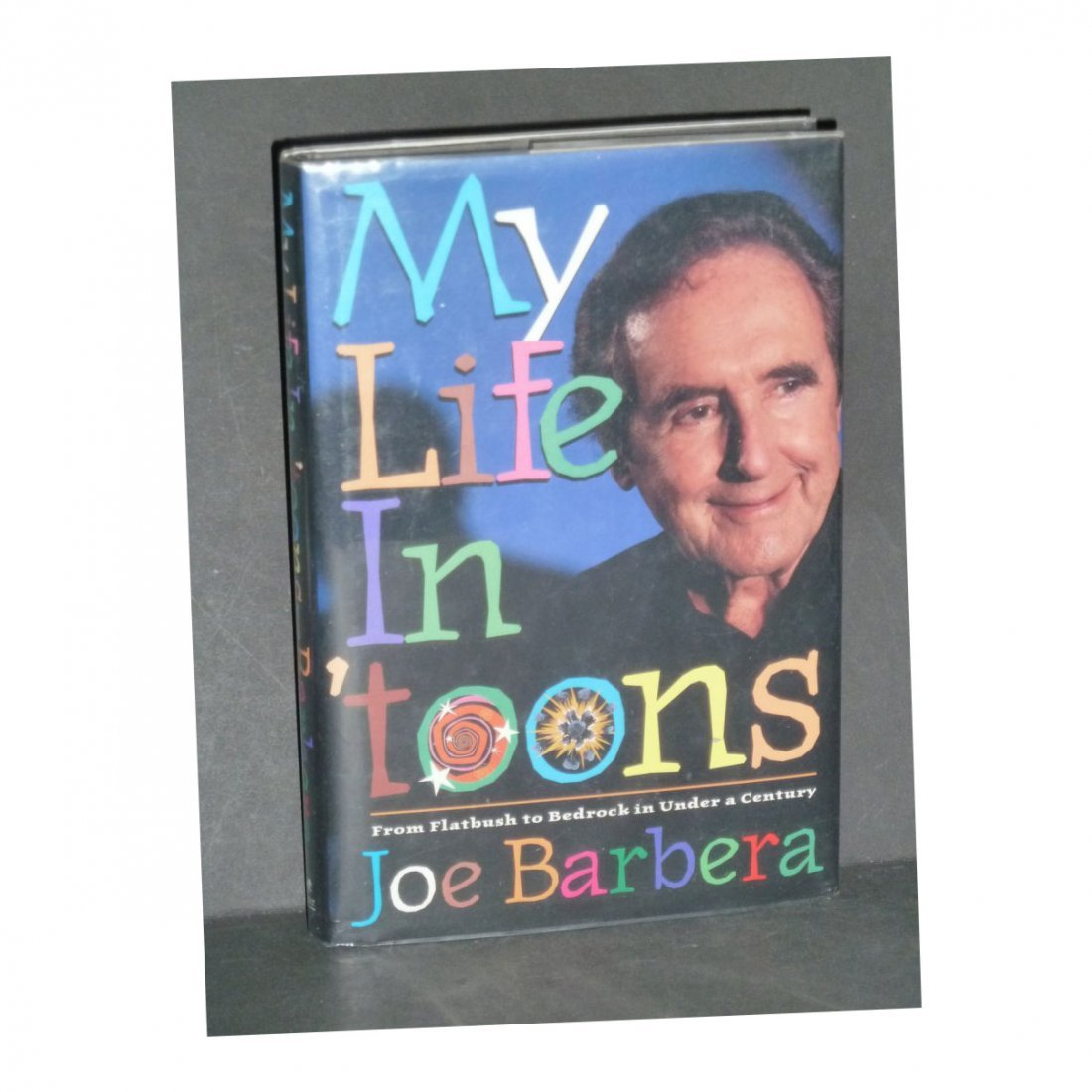 Joseph Barbera: My Life in 'Toons - Signed
