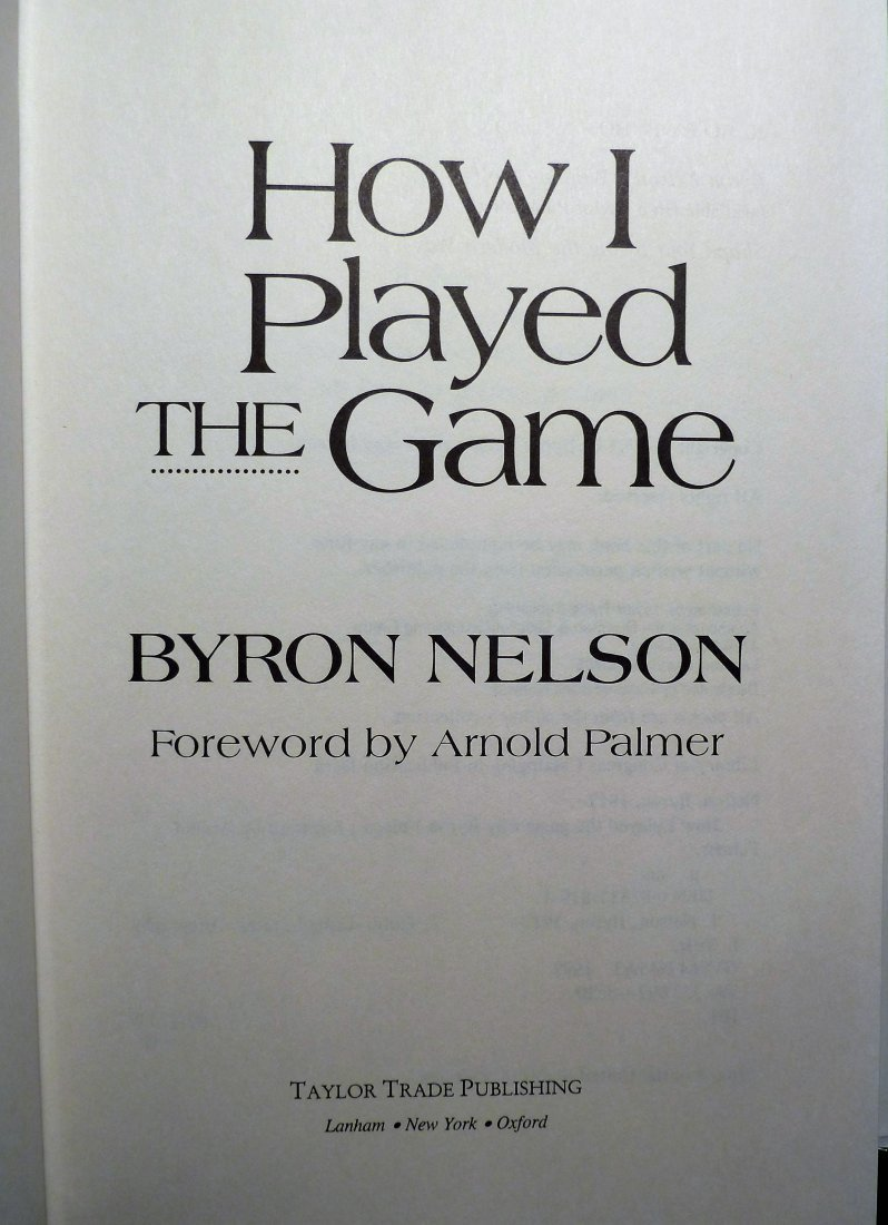 Byron Nelson: How I Played the Game - Signed - 2