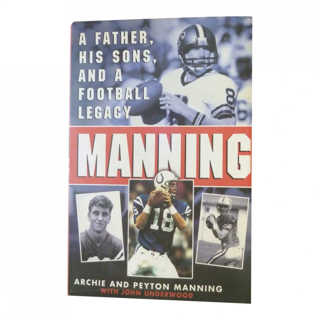 Manning: A Father, His Sons & Football Legacy - Signed