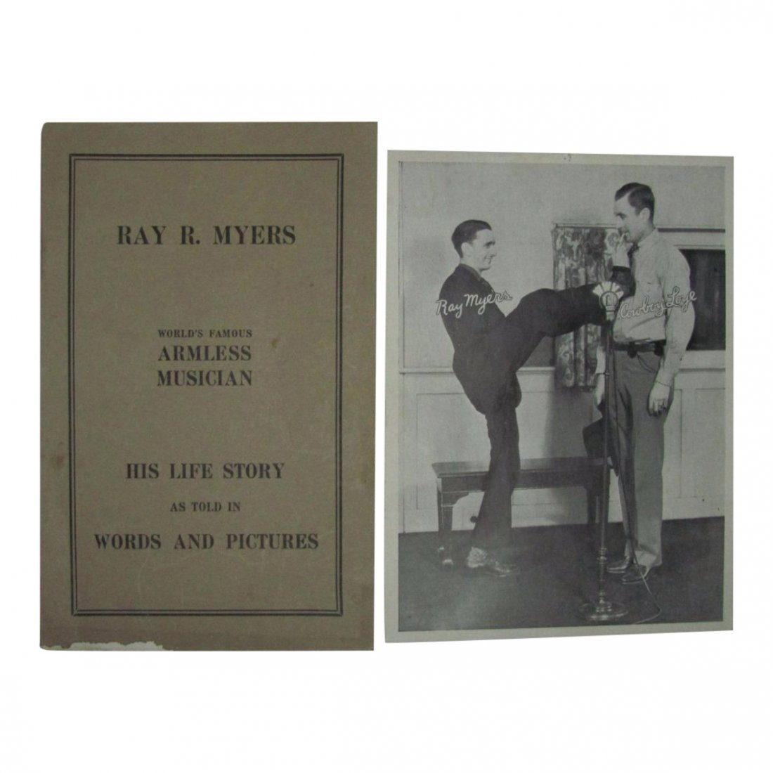 Life Story of Ray Myers, Armless Musician - Signed