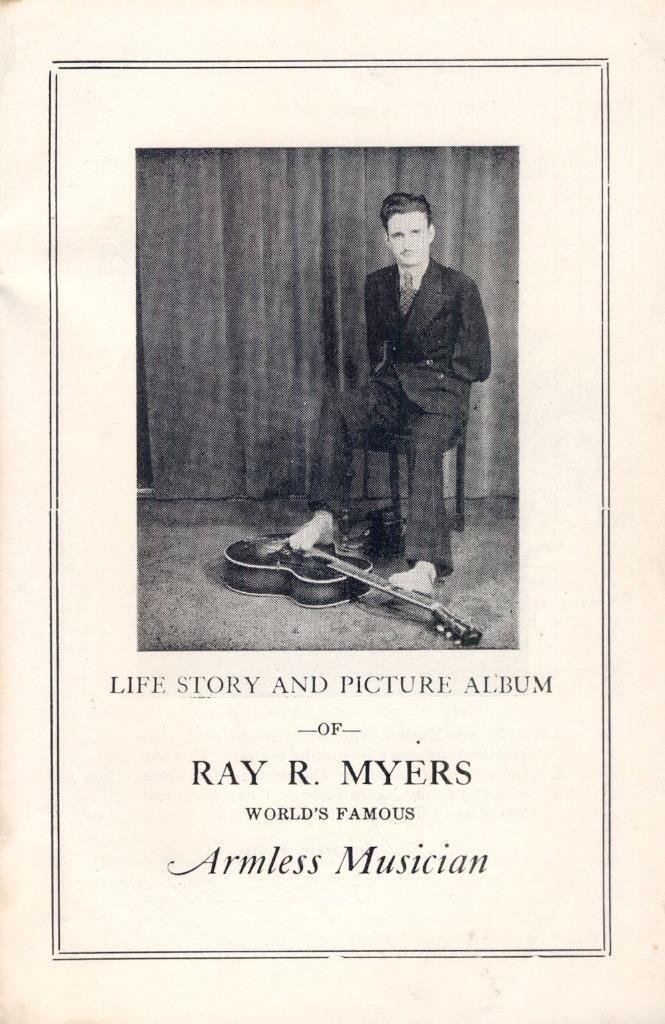 Life Story of Ray Myers, Armless Musician - Signed - 3