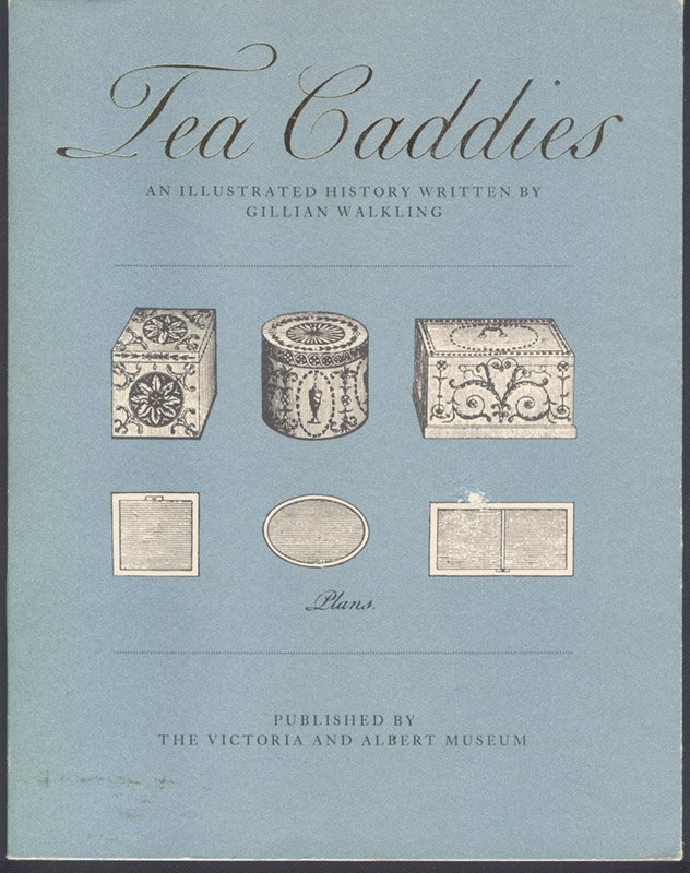 Gillian Walkling: Tea Caddies - An Illustrated History