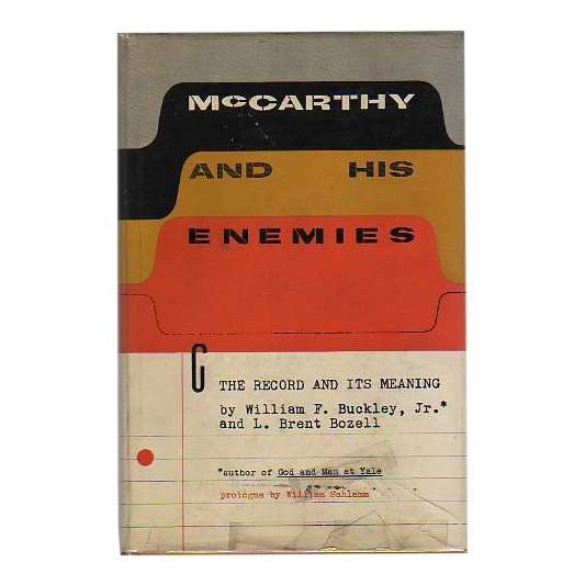 Buckley & Bozell: McCarthy and His Enemies - Signed