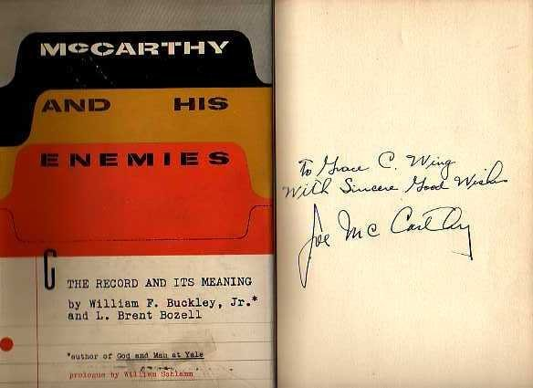 Buckley & Bozell: McCarthy and His Enemies - Signed - 2