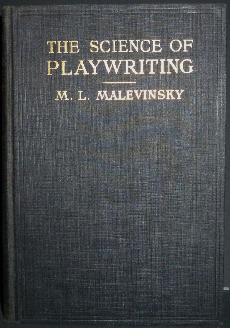 Moses Malevinsky: The Science of Playwriting - Signed - 2