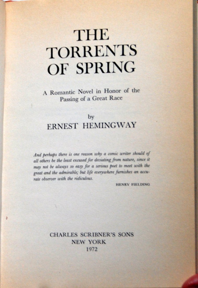 Ernest Hemingway: The Torrents of Spring, First Edition