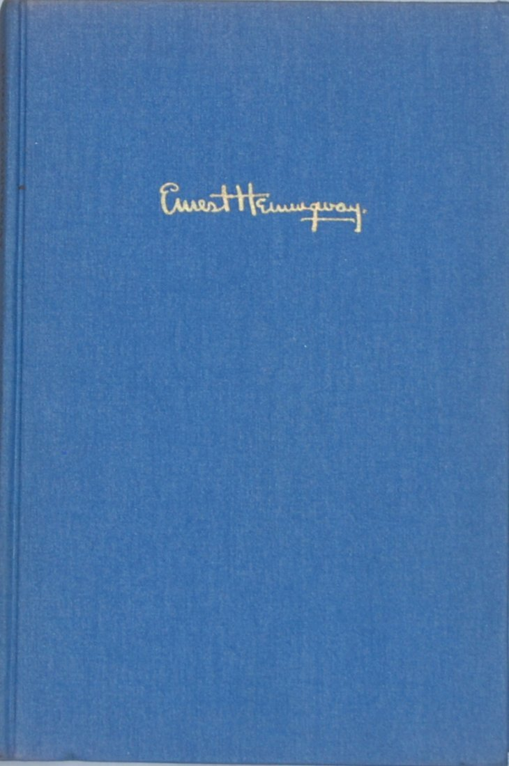 Ernest Hemingway: The Nick Adams Stories, First Edition