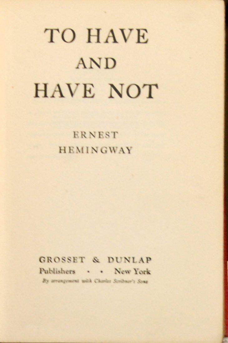 Ernest Hemingway: To Have and Have Not, First Edition
