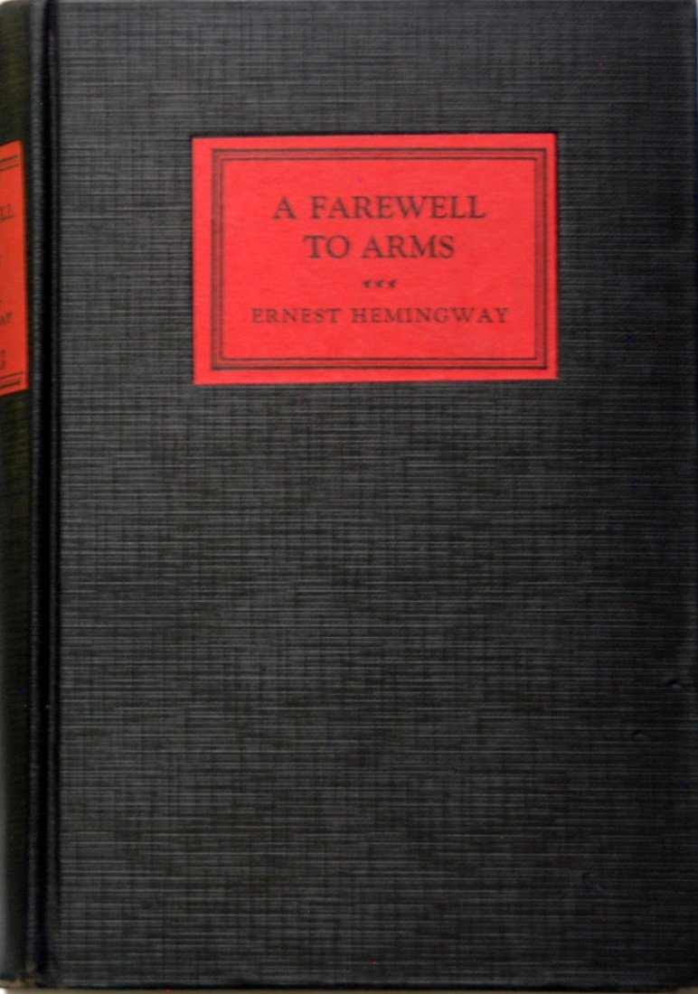 Ernest Hemingway: A Farewell To Arms, First Edition