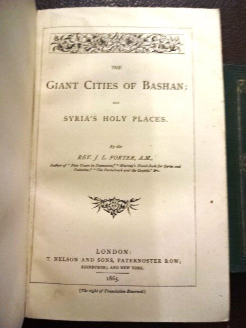 Ruined Cities of East Syria & Cities of Bashan, 1865 - 2