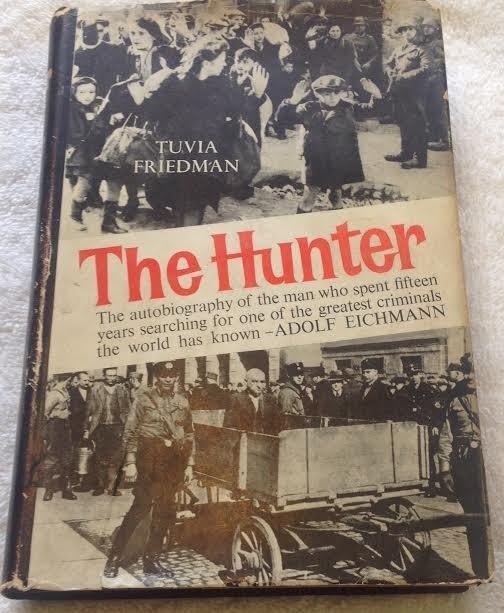 The Hunter: Tuvia Freidman Autobiography