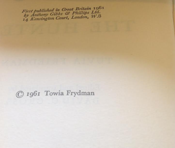 The Hunter: Tuvia Freidman Autobiography - 2