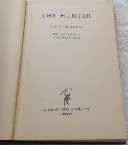The Hunter: Tuvia Freidman Autobiography - 6