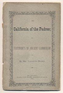 California of Padres, Footprints of Ancient Communism