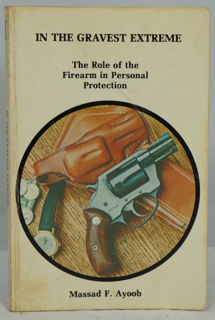 The Role of the Firearm in Personal Protection, Signed - 2