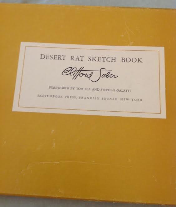 Clifford Saber: Desert Rat Sketch Book, 1st Ed, 1959