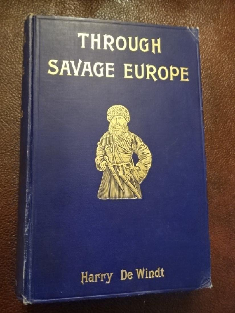 Through Savage Europe, Being a Narrative of a Journey